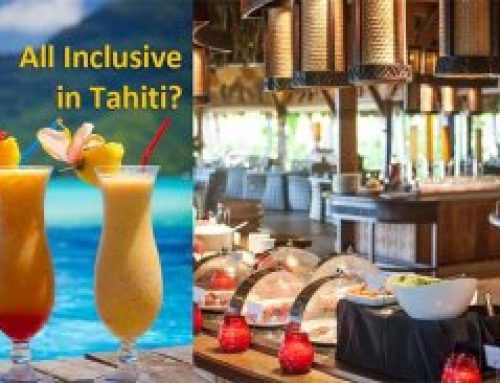All Inclusive in Tahiti, Moorea, and Bora Bora
